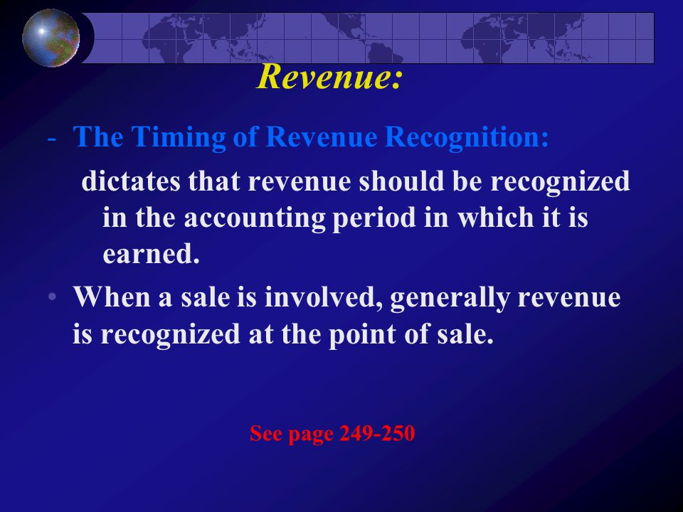 Revenue: The Timing of Revenue Recognition: