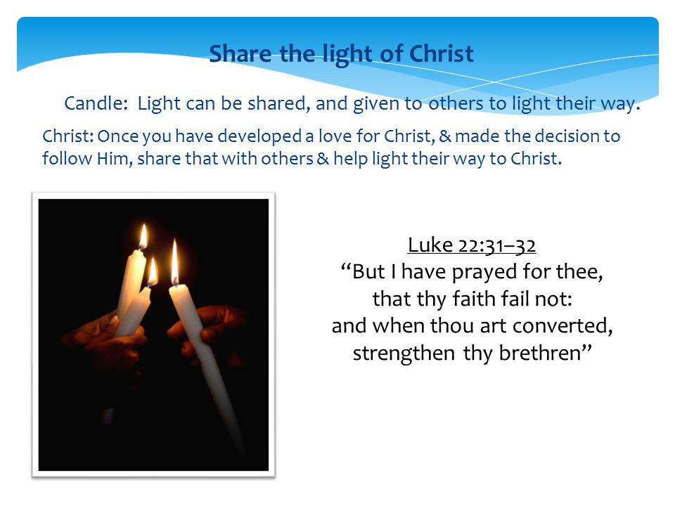 Share the light of Christ