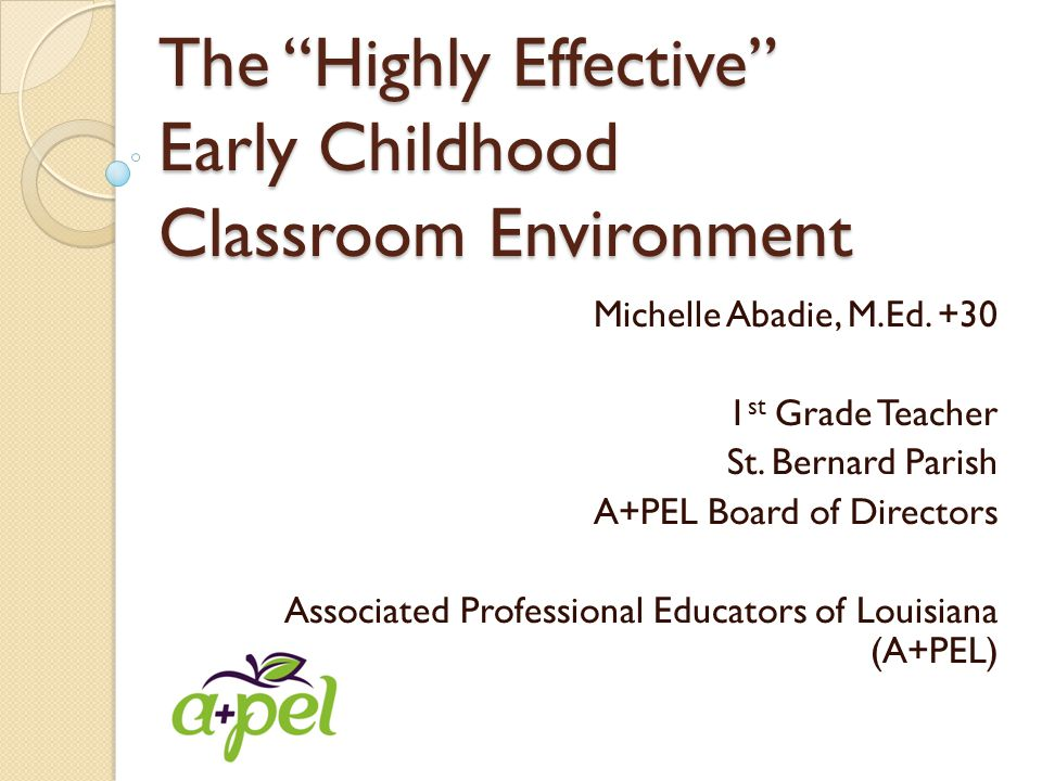The Highly Effective Early Childhood Classroom Environment