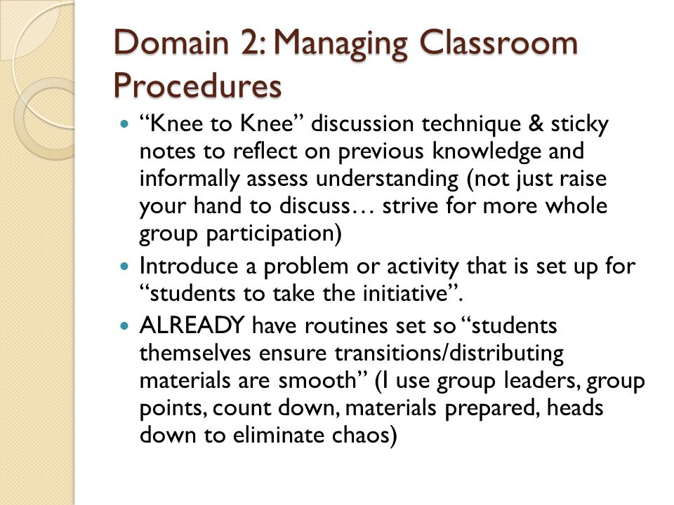 Domain 2: Managing Classroom Procedures