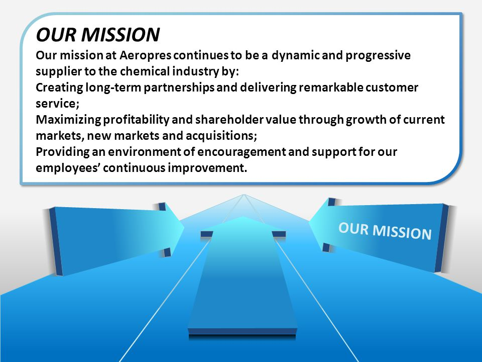 OUR MISSION OUR MISSION