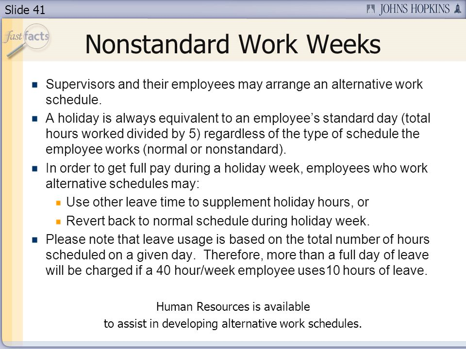 Nonstandard Work Weeks