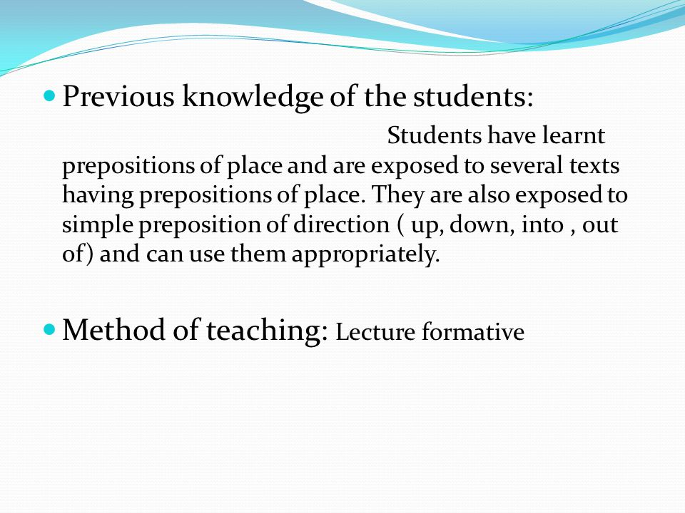 Previous knowledge of the students: