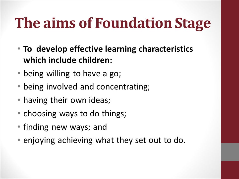The aims of Foundation Stage