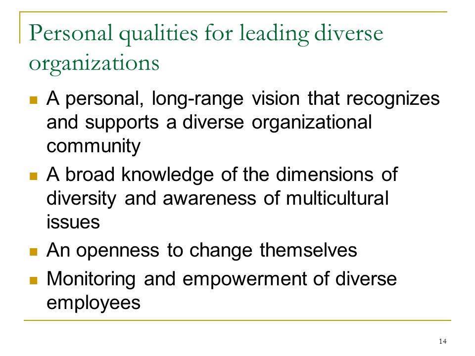 Personal qualities for leading diverse organizations