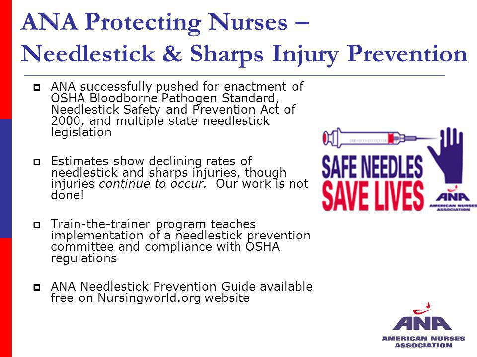 ANA Protecting Nurses – Needlestick & Sharps Injury Prevention