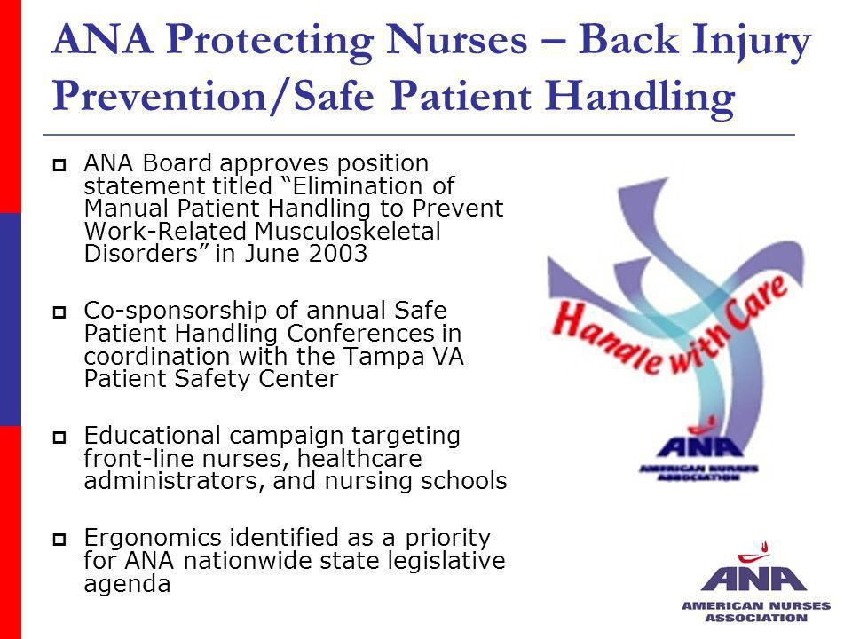 ANA Protecting Nurses – Back Injury Prevention/Safe Patient Handling