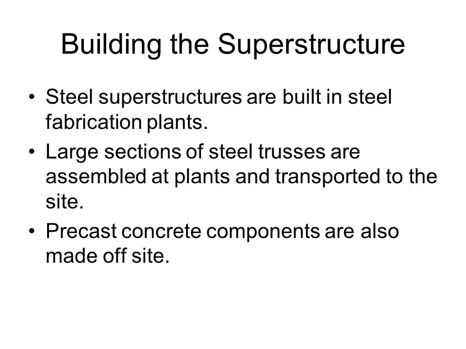 Building the Superstructure
