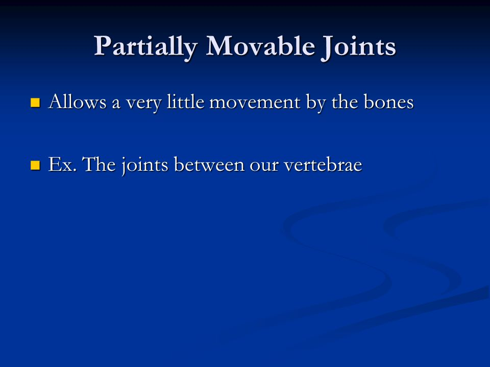 Partially Movable Joints