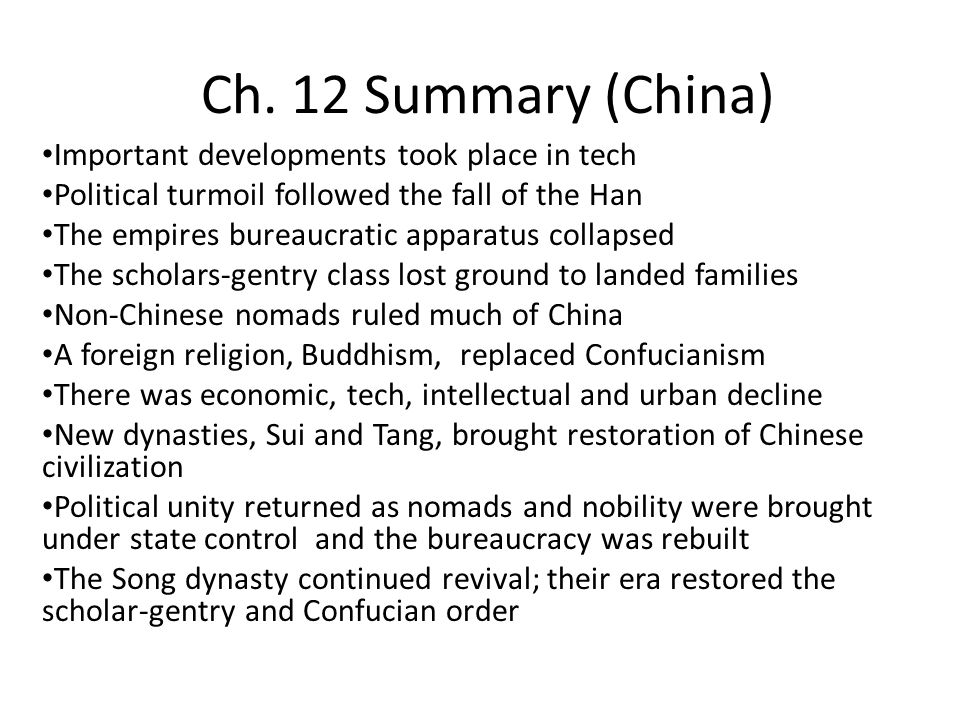 Ch. 12 Summary (China) Important developments took place in tech