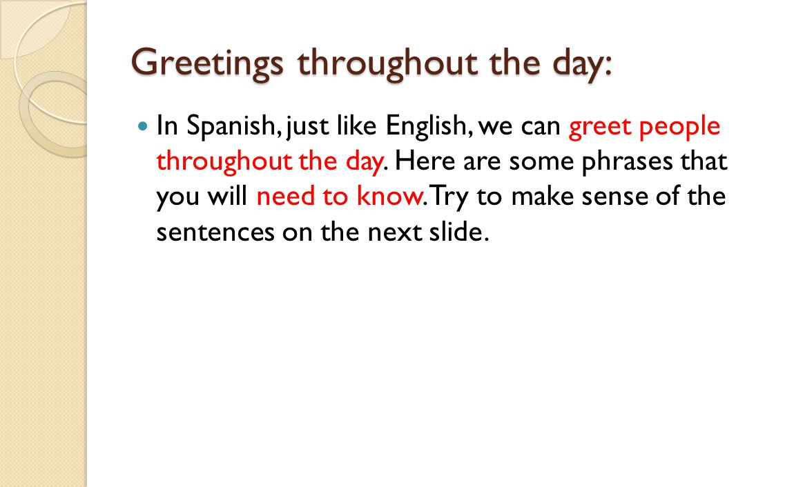Lesson 3 Holaqu Tal Objectivo To Learn How To Greet People In