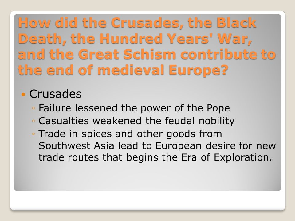 how did the crusades contribute to the decline of feudalism