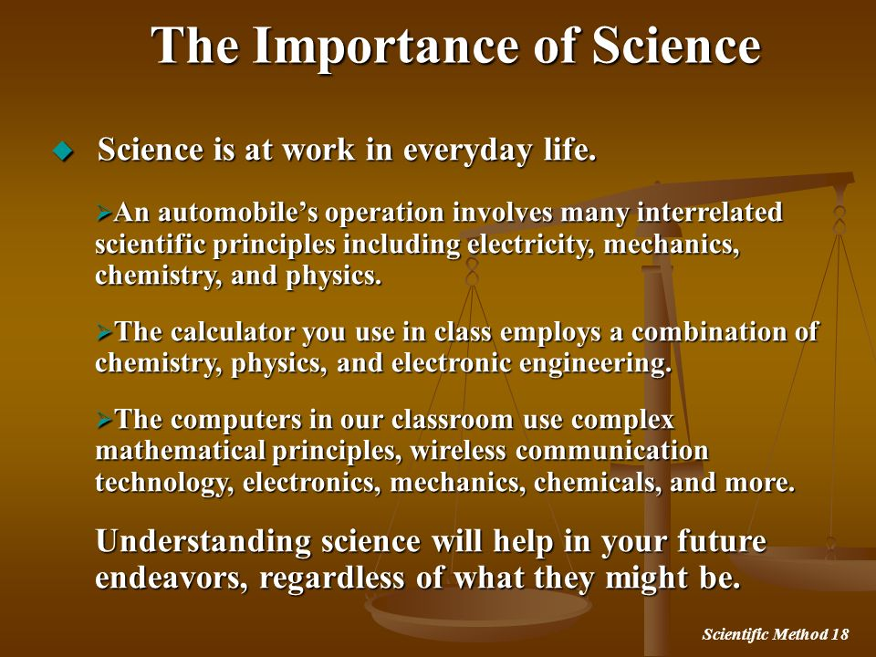 The Importance of Science