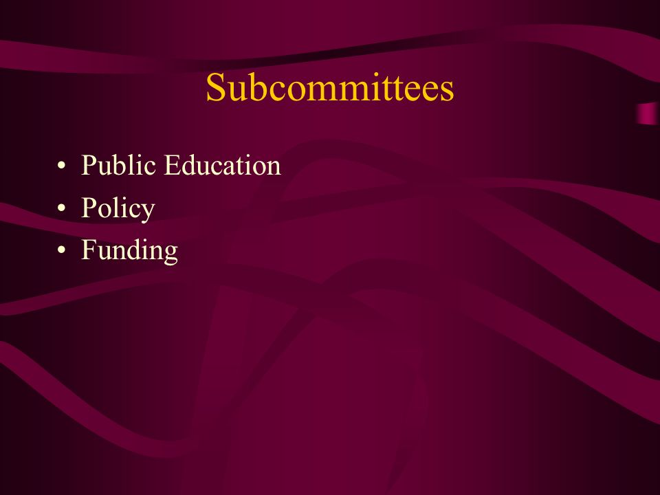Subcommittees Public Education Policy Funding