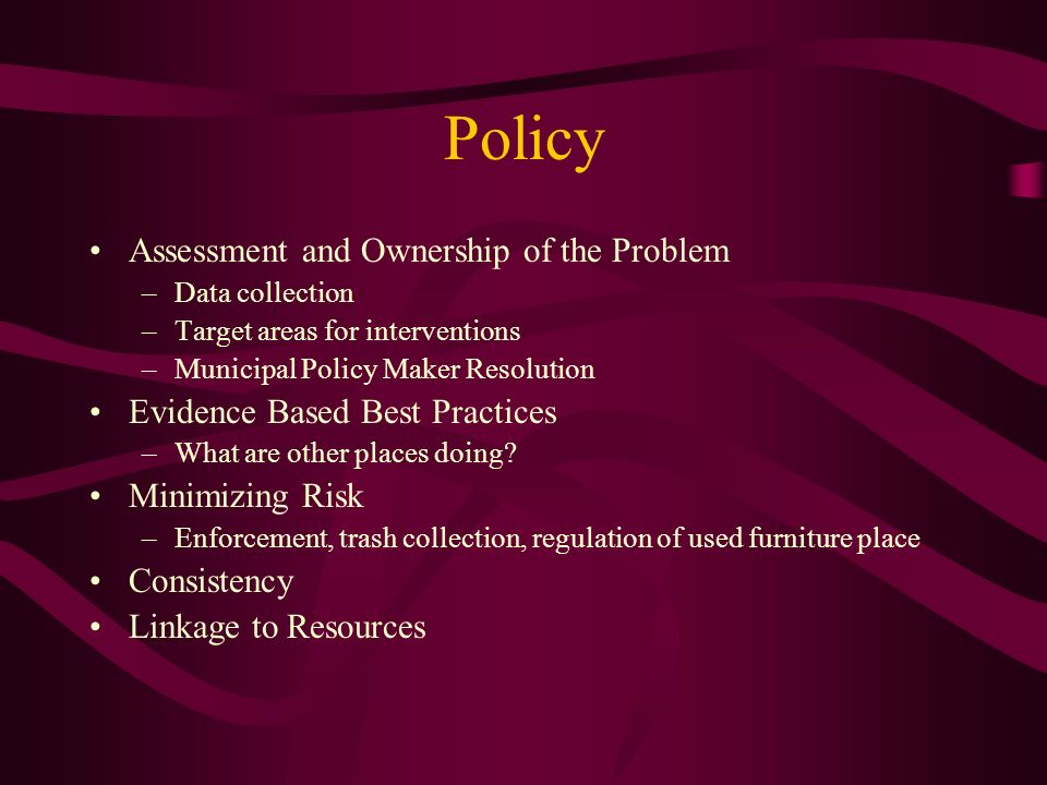 Policy Assessment and Ownership of the Problem