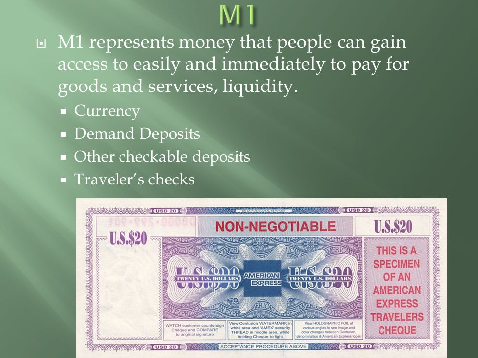 M1 M1 represents money that people can gain access to easily and immediately to pay for goods and services, liquidity.