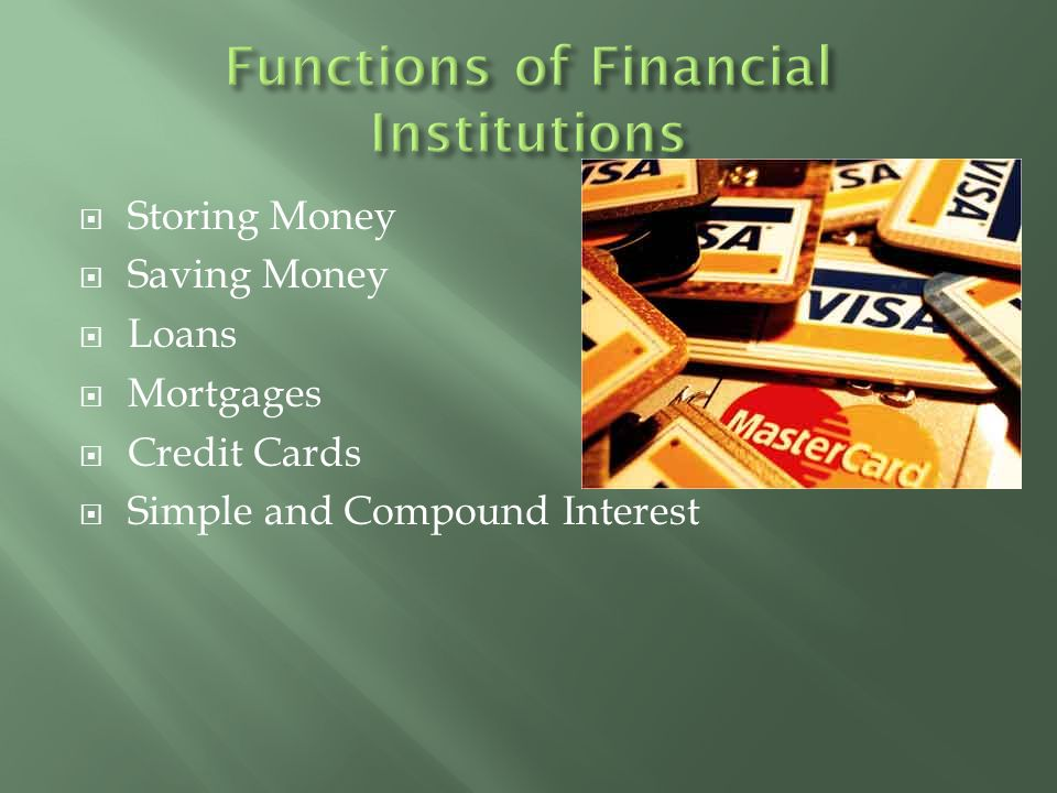 Functions of Financial Institutions