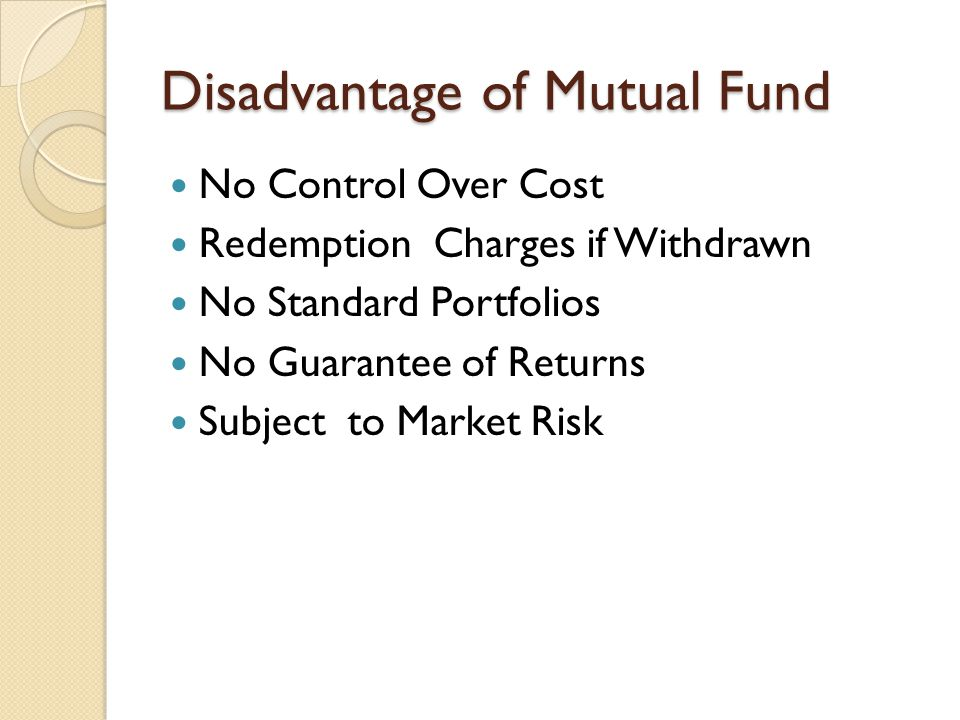 Disadvantage of Mutual Fund