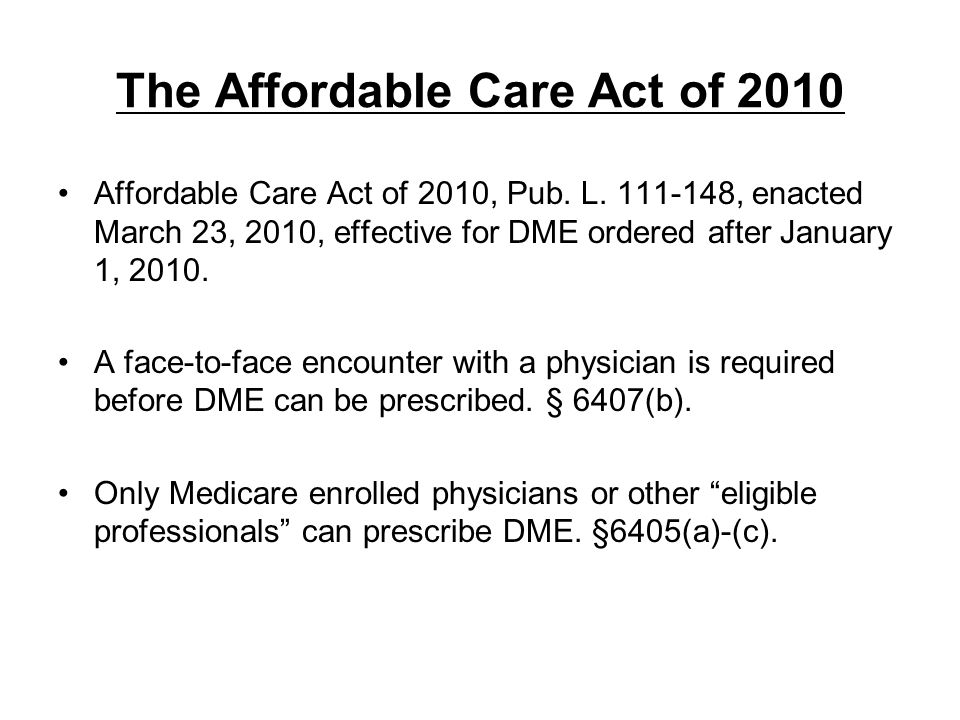 The Affordable Care Act of 2010
