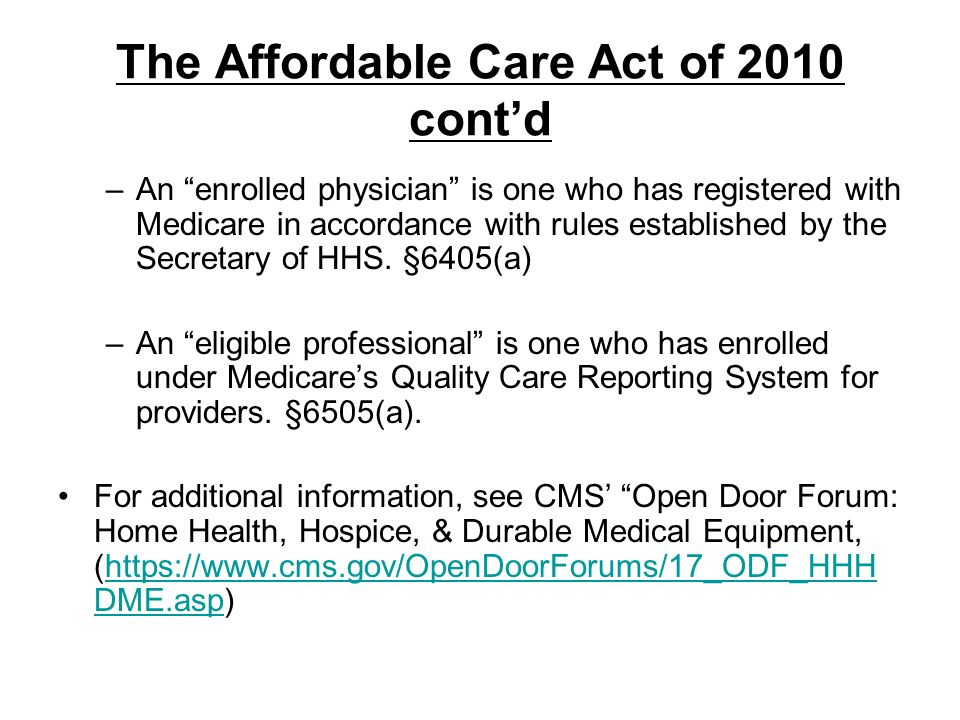 The Affordable Care Act of 2010 cont'd