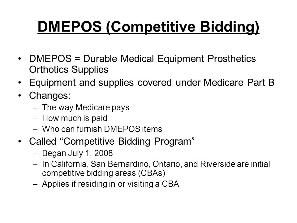 DMEPOS (Competitive Bidding)