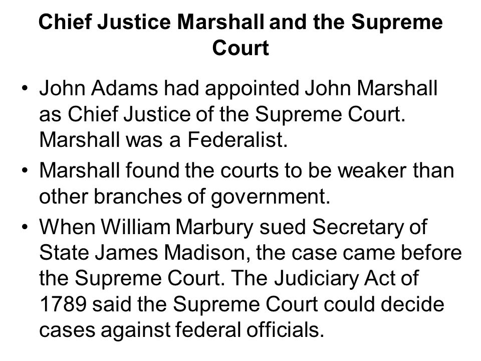 Chief Justice Marshall and the Supreme Court