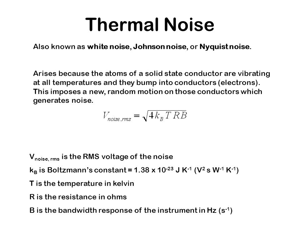 Signal vs  Noise Every measurement is affected by processes not