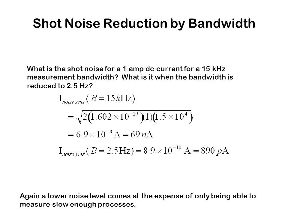Signal vs  Noise Every measurement is affected by processes