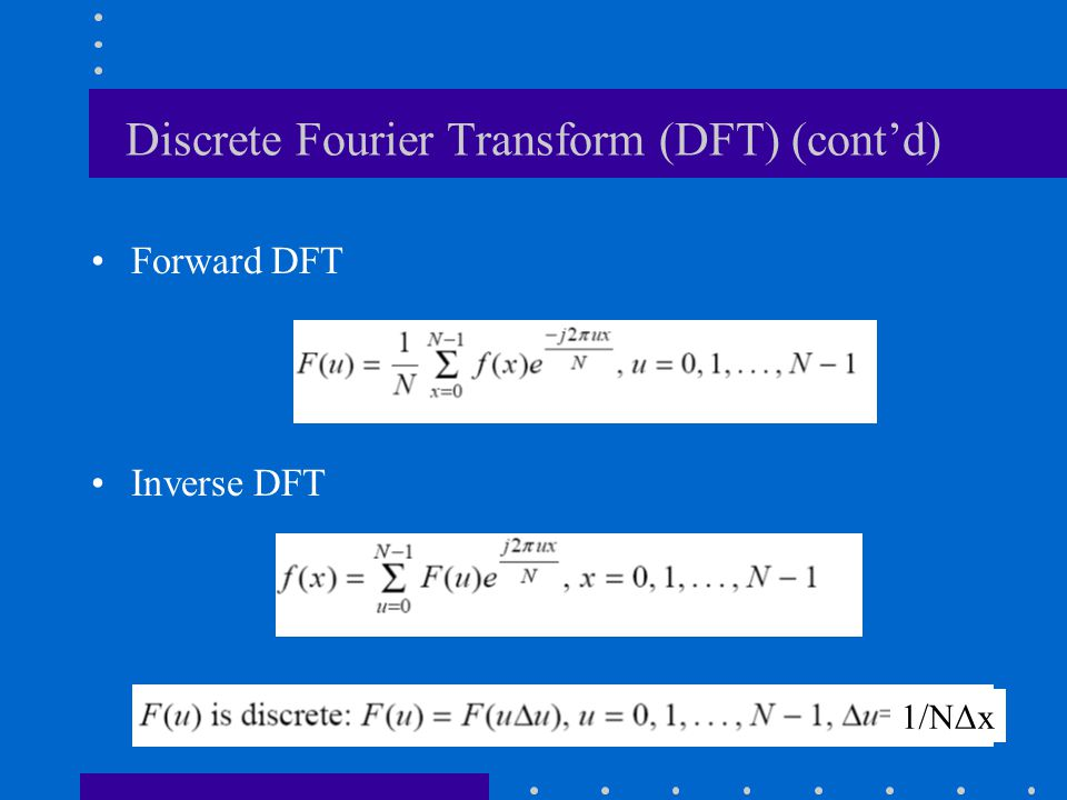 Discrete Fourier Transform (DFT) (cont'd)