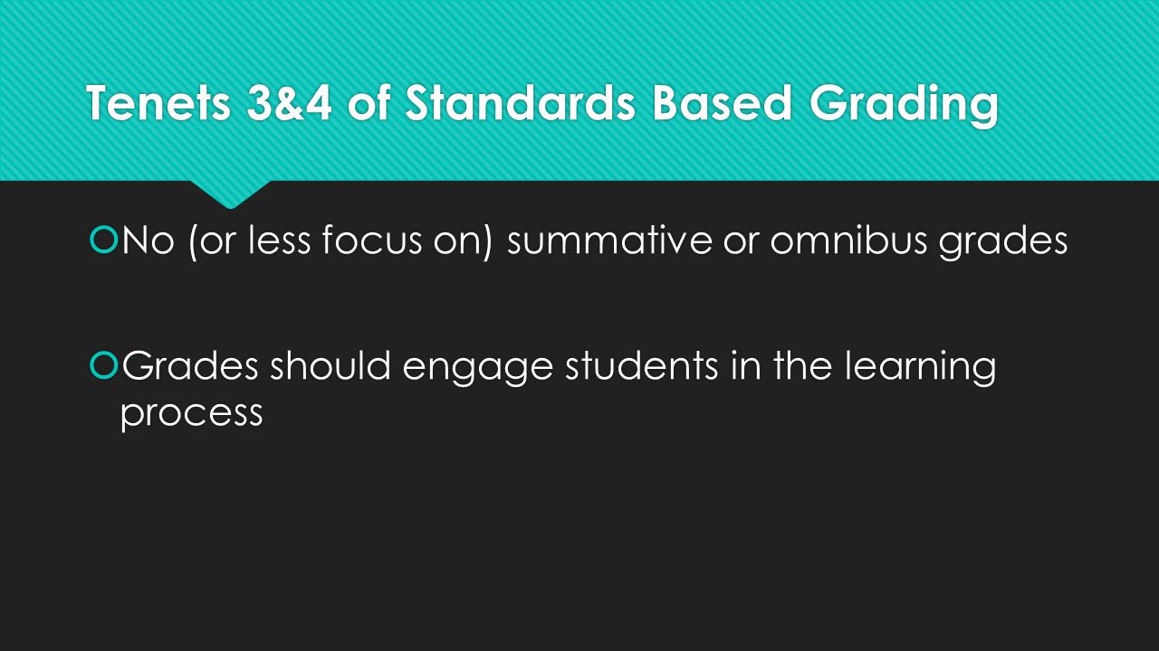 Tenets 3&4 of Standards Based Grading