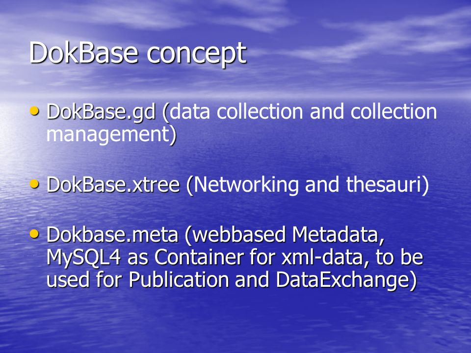 DokBase concept DokBase.gd (data collection and collection management)