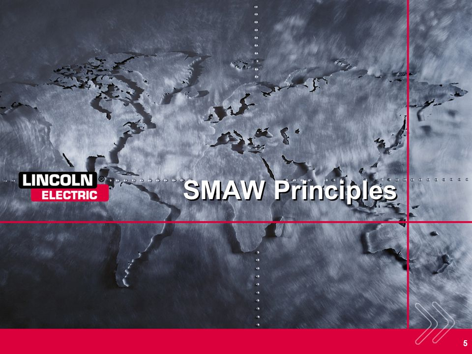 SMAW Principles SECTION OVERVIEW: