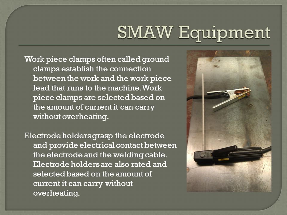 SMAW Equipment