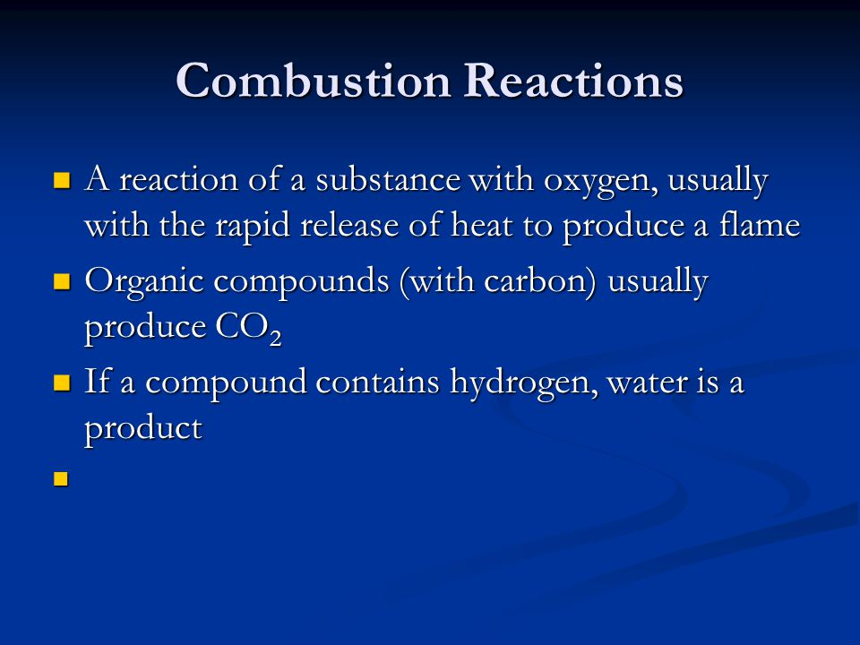 Combustion Reactions A reaction of a substance with oxygen, usually with the rapid release of heat to produce a flame.