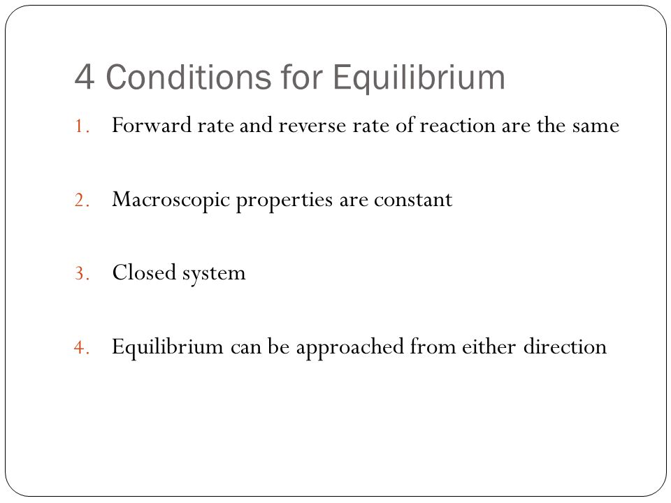 4 Conditions for Equilibrium