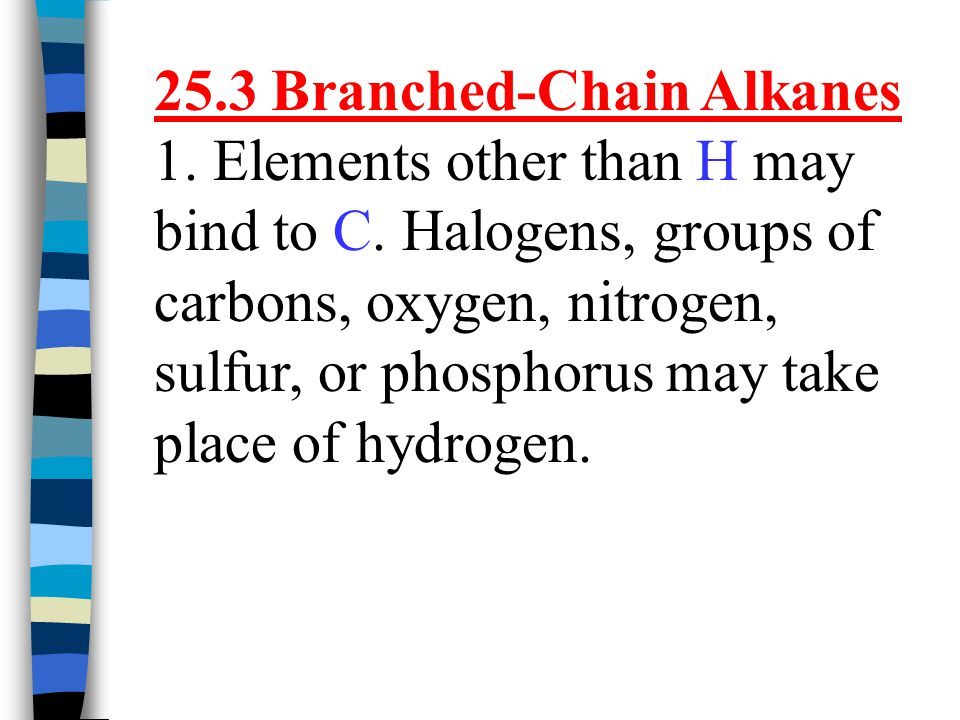 25.3 Branched-Chain Alkanes