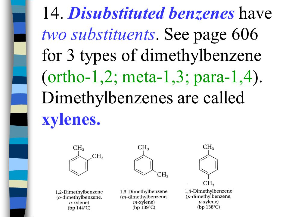 14. Disubstituted benzenes have two substituents