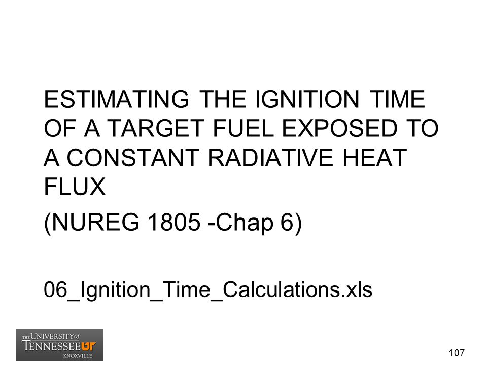 ESTIMATING THE IGNITION TIME OF A TARGET FUEL EXPOSED TO A CONSTANT RADIATIVE HEAT FLUX