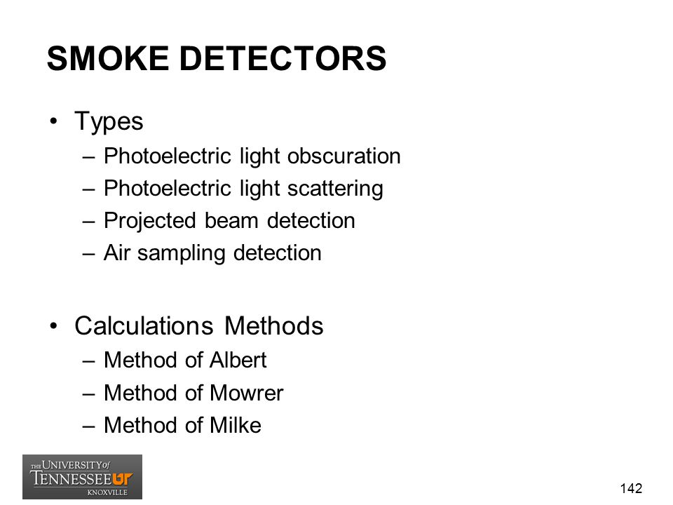 SMOKE DETECTORS Types Calculations Methods