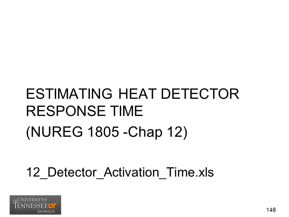 ESTIMATING HEAT DETECTOR RESPONSE TIME (NUREG 1805 -Chap 12)