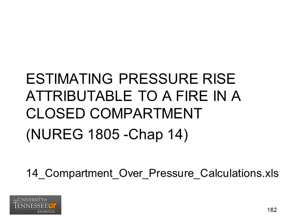 ESTIMATING PRESSURE RISE ATTRIBUTABLE TO A FIRE IN A CLOSED COMPARTMENT