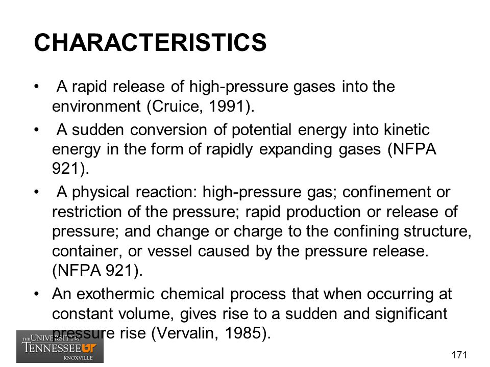 CHARACTERISTICS A rapid release of high-pressure gases into the environment (Cruice, 1991).