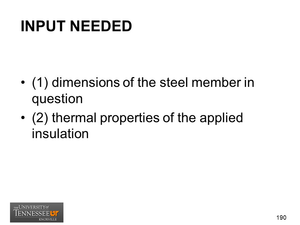 INPUT NEEDED (1) dimensions of the steel member in question