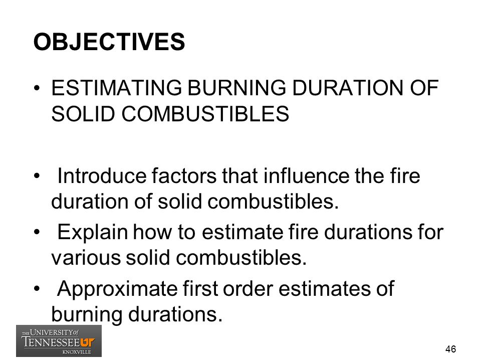 OBJECTIVES ESTIMATING BURNING DURATION OF SOLID COMBUSTIBLES