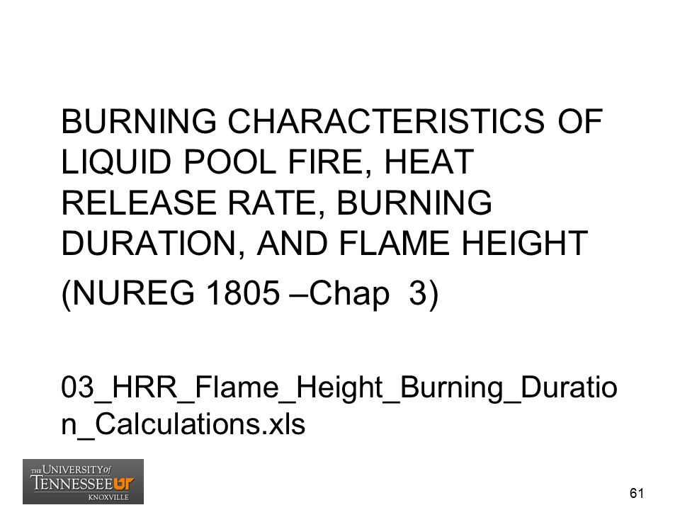 BURNING CHARACTERISTICS OF LIQUID POOL FIRE, HEAT RELEASE RATE, BURNING DURATION, AND FLAME HEIGHT