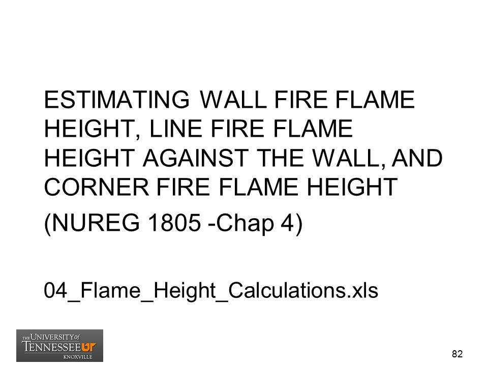 ESTIMATING WALL FIRE FLAME HEIGHT, LINE FIRE FLAME HEIGHT AGAINST THE WALL, AND CORNER FIRE FLAME HEIGHT