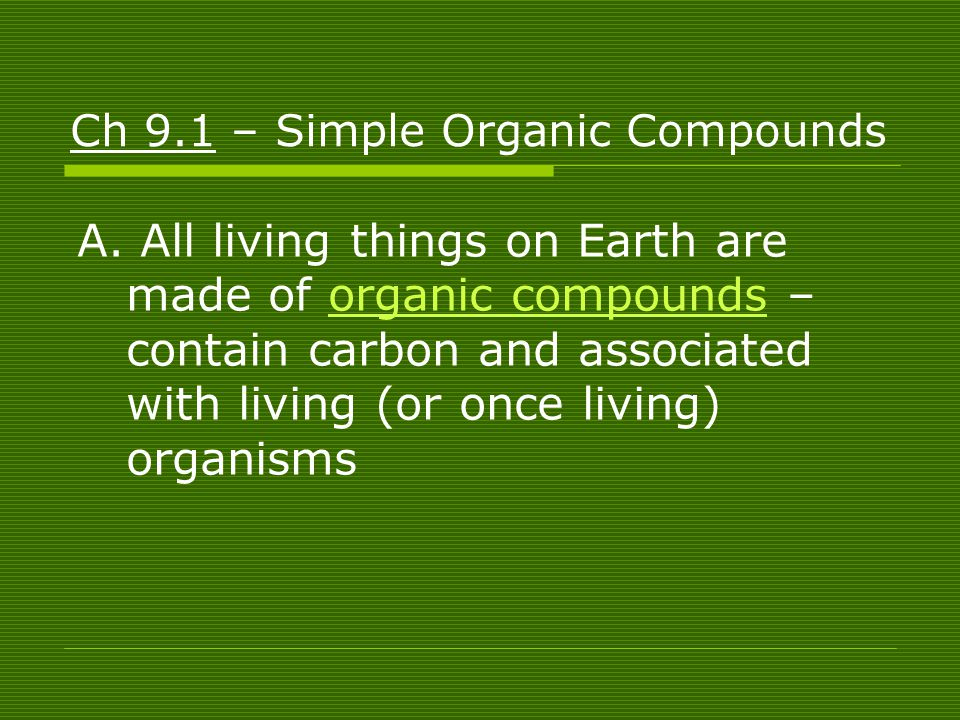 Ch 9.1 – Simple Organic Compounds