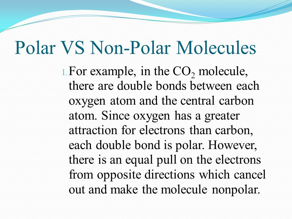 Polar VS Non-Polar Molecules