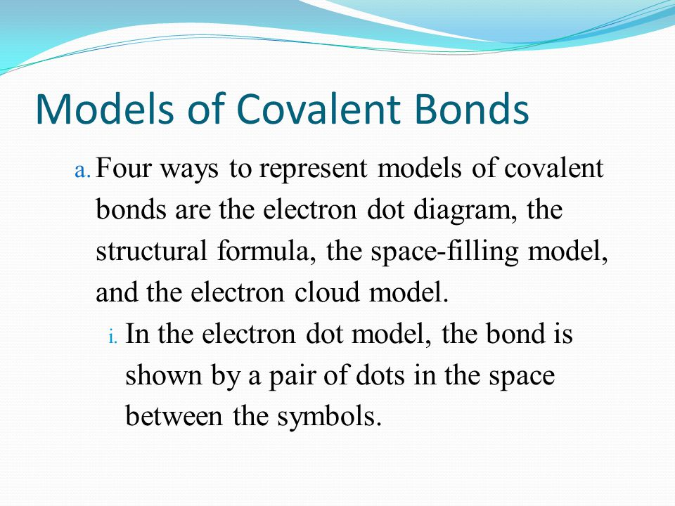 Models of Covalent Bonds
