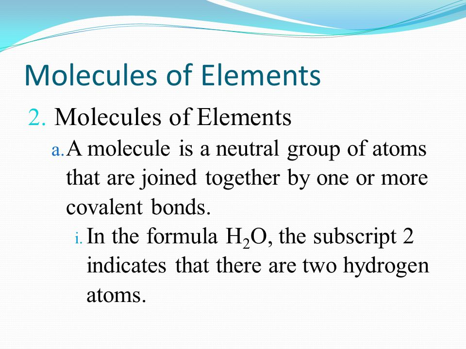 Molecules of Elements Molecules of Elements